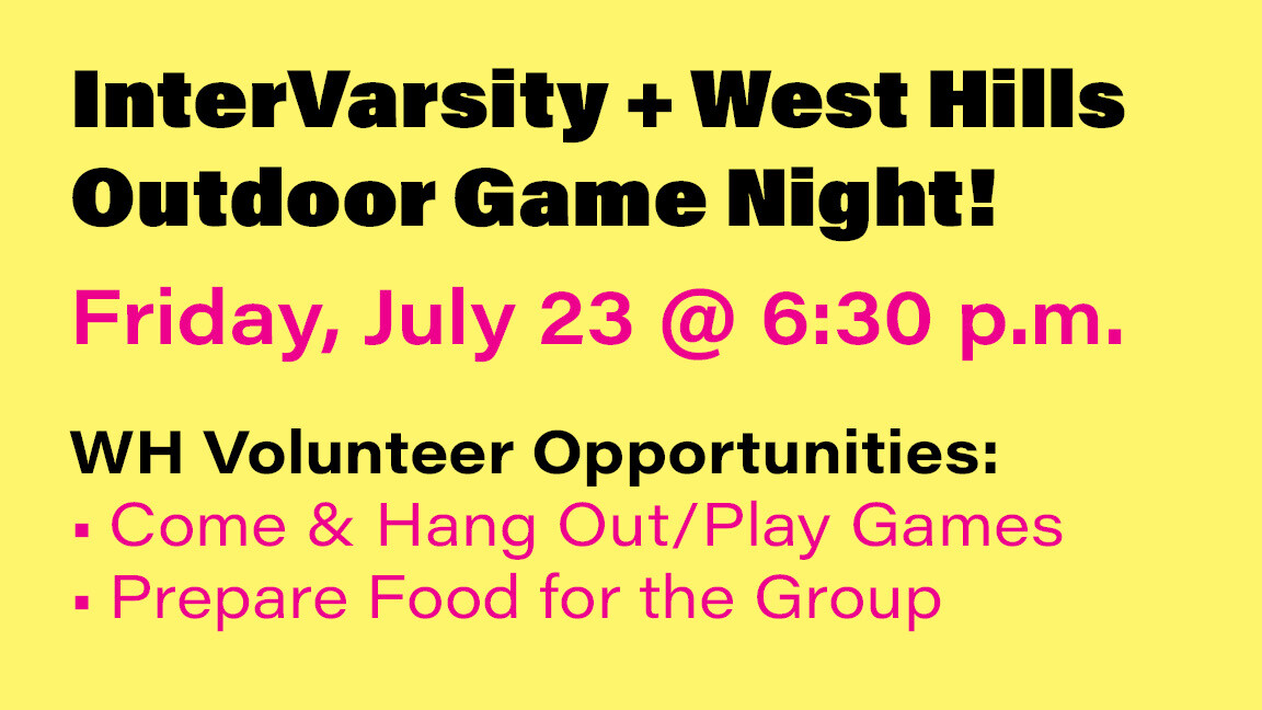 InterVarsity + West Hills Church Young Adult Game Night